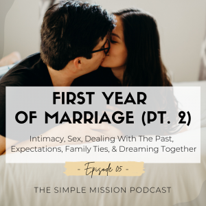 Part Two of sharing the behind the scenes of the first year of marriage is more open into the tough patches we have been through.
