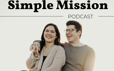 1. Introducing The Simple Mission Podcast